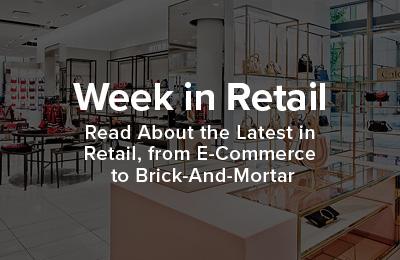 Week in Retail